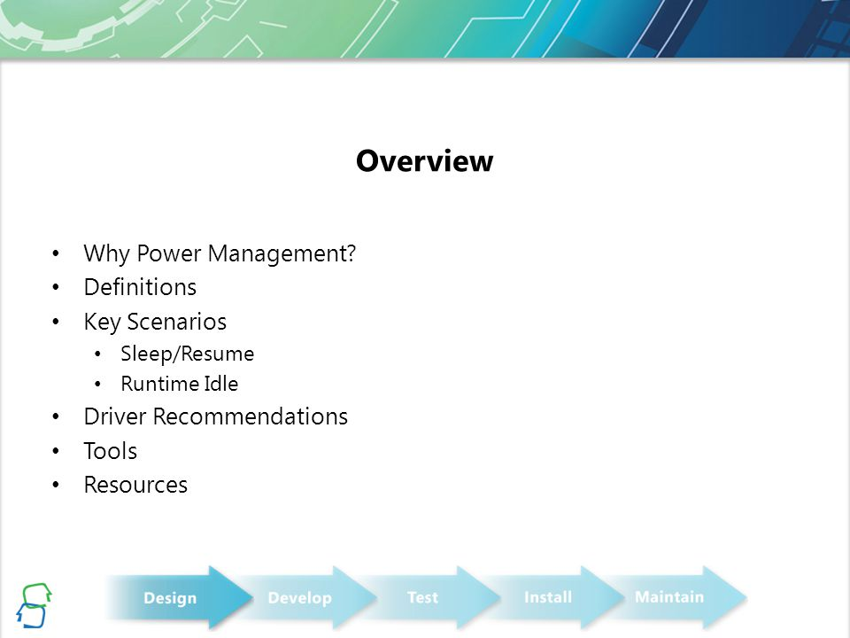 Overview Why Power Management.