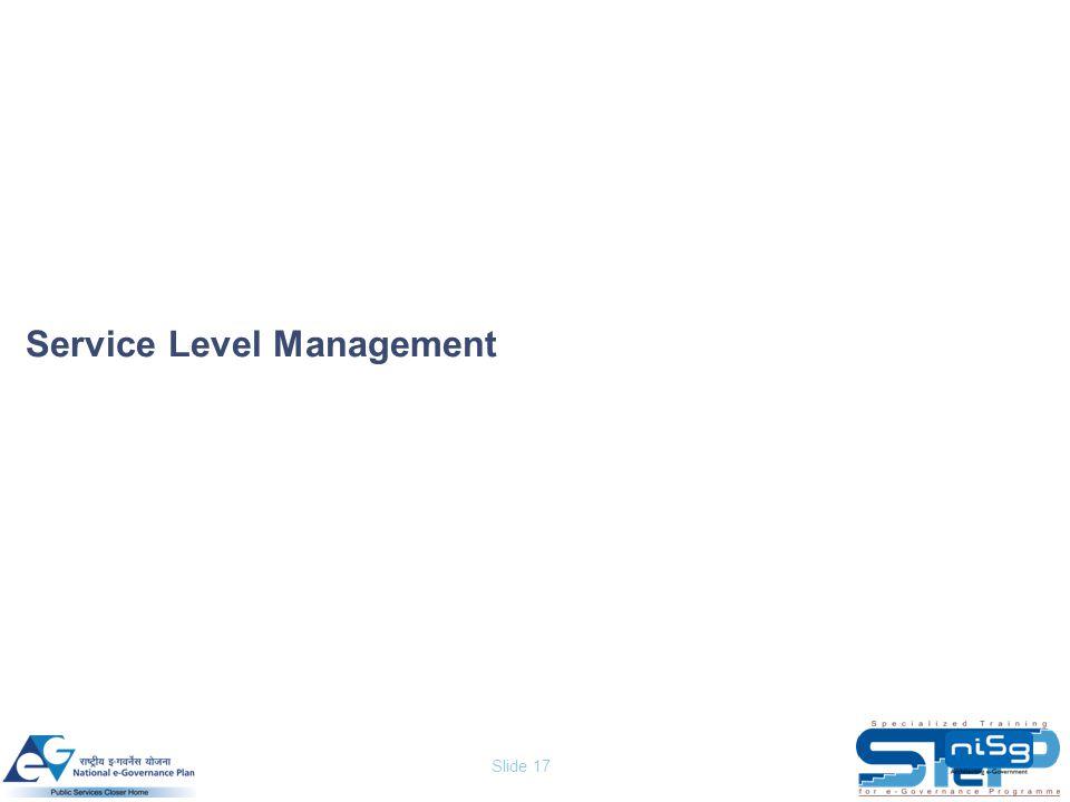 Slide 17 Service Level Management