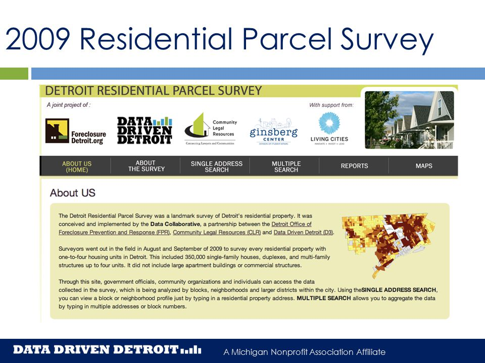 A Michigan Nonprofit Association Affiliate 2009 Residential Parcel Survey