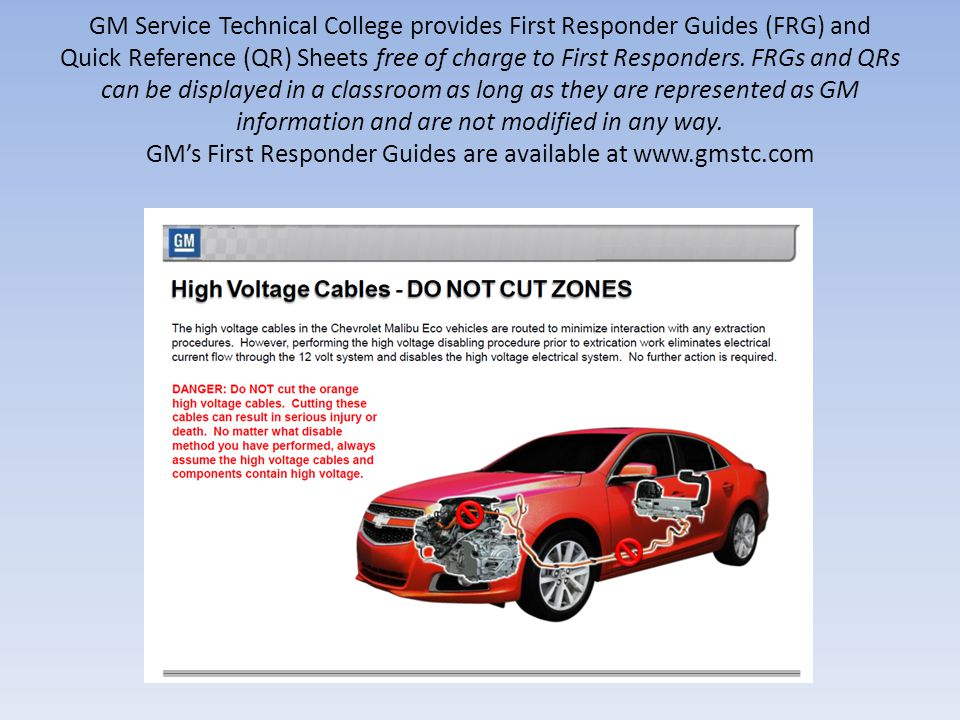GM Service Technical College provides First Responder Guides (FRG) and Quick Reference (QR) Sheets free of charge to First Responders.