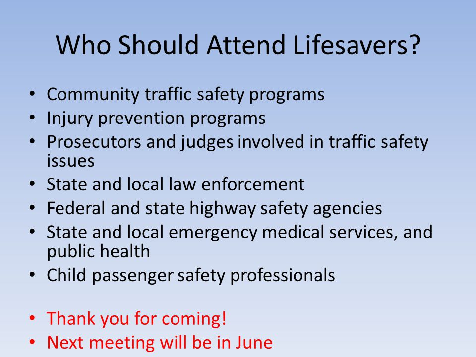 Who Should Attend Lifesavers.
