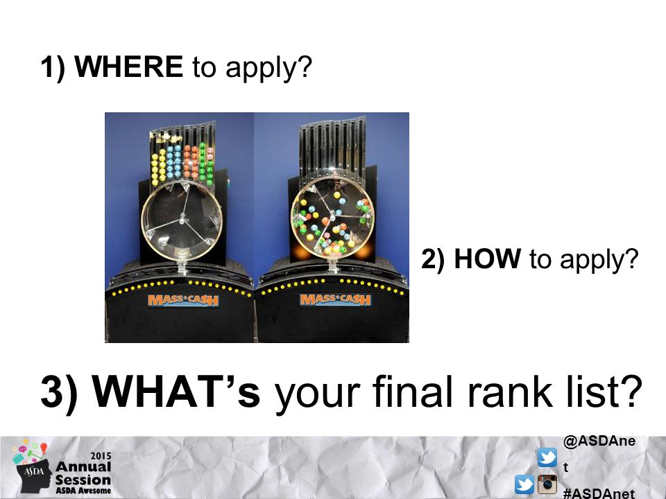 @ASDAne t #ASDAnet 1) WHERE to apply 2) HOW to apply 3) WHAT's your final rank list