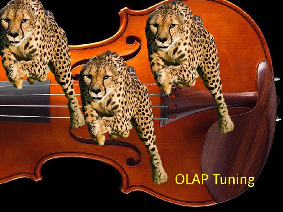 OLAP Tuning