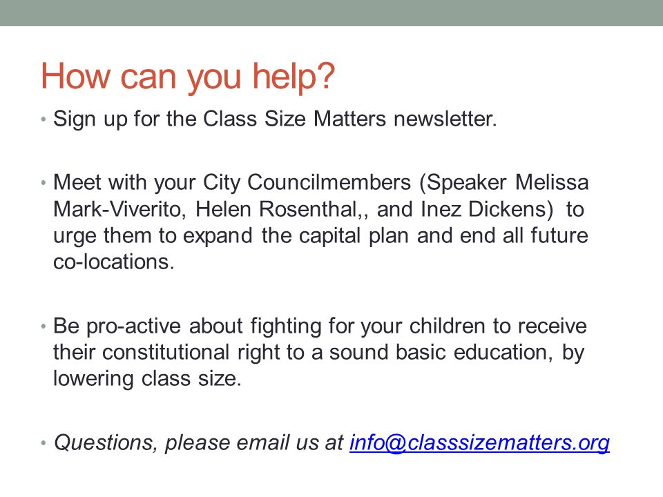 How can you help. Sign up for the Class Size Matters newsletter.