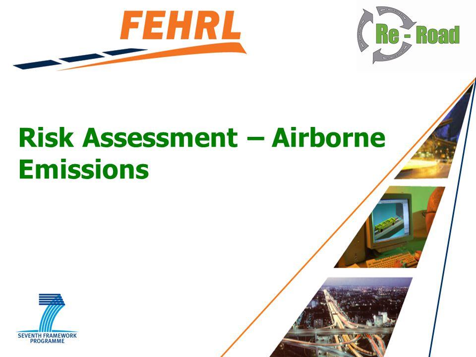 Risk Assessment – Airborne Emissions