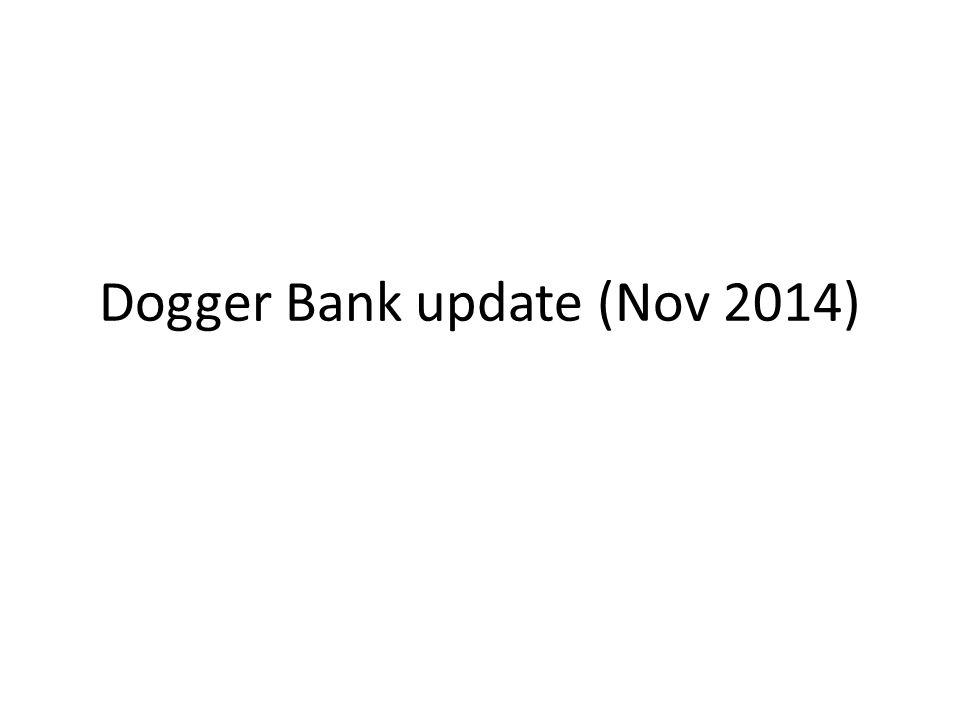 Dogger Bank update (Nov 2014)
