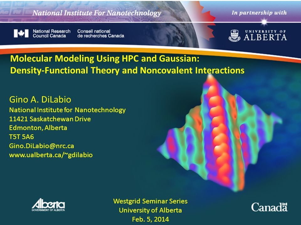 Molecular Modeling Using HPC and Gaussian: Density-Functional Theory and Noncovalent Interactions Gino A.