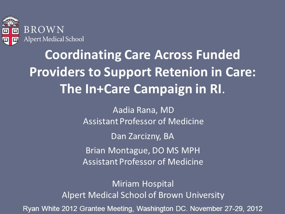 Coordinating Care Across Funded Providers to Support Retenion in Care: The In+Care Campaign in RI.