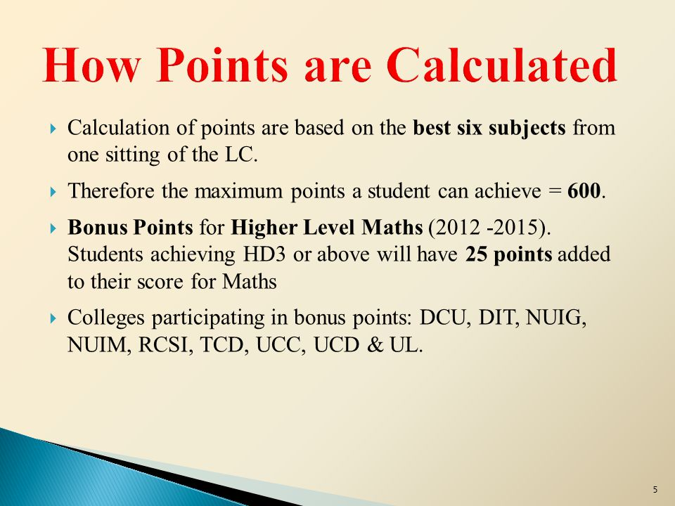  Calculation of points are based on the best six subjects from one sitting of the LC.