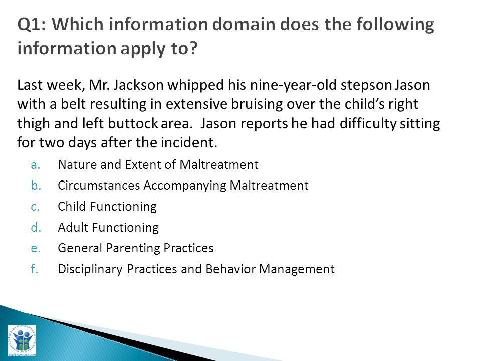 Q1: Which information domain does the following information apply to.