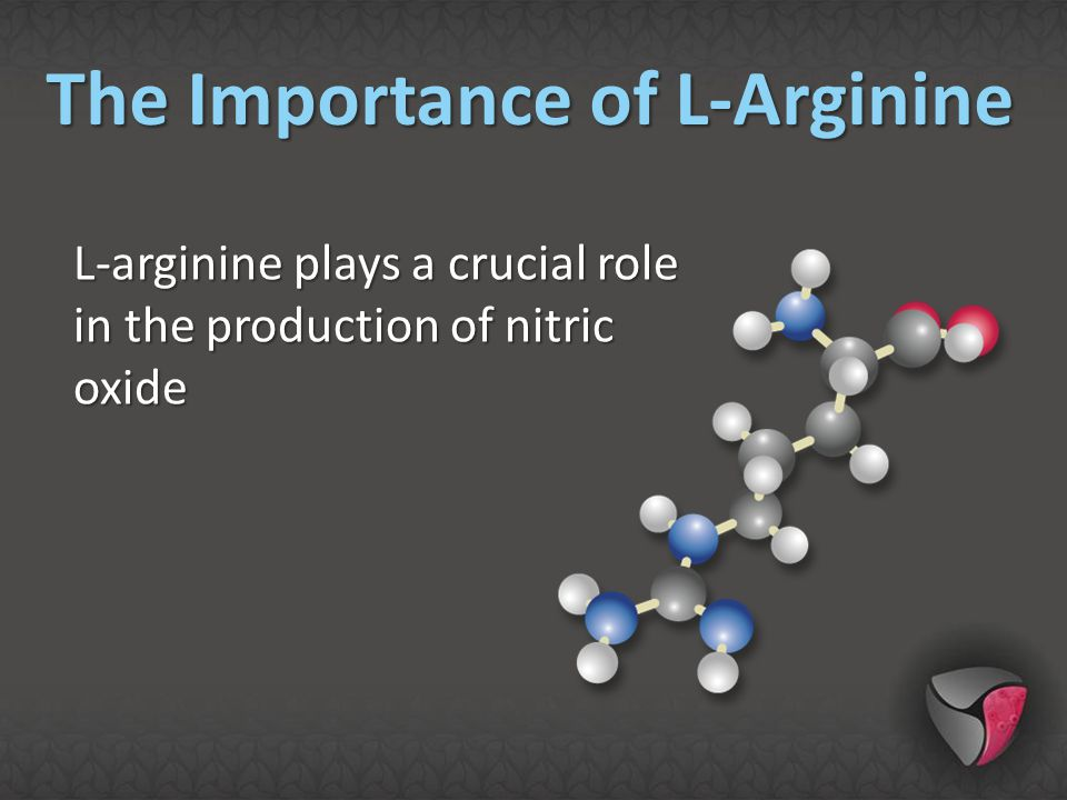 L-arginine plays a crucial role in the production of nitric oxide The Importance of L-Arginine