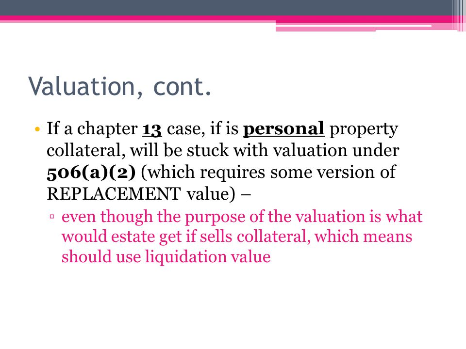 Valuation, cont.