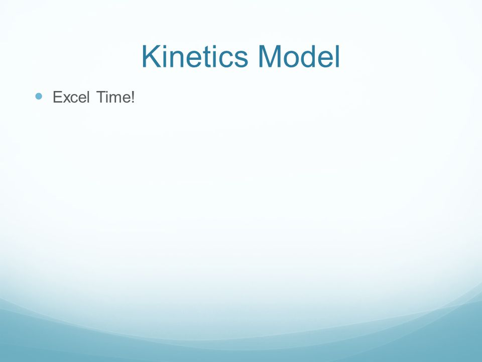 Think, Pair, Share: Kinetics Model 1. Under the Patient 1 tab, calculate each of the following a.