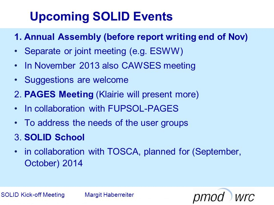 Upcoming SOLID Events SOLID Kick-off Meeting Margit Haberreiter 1.