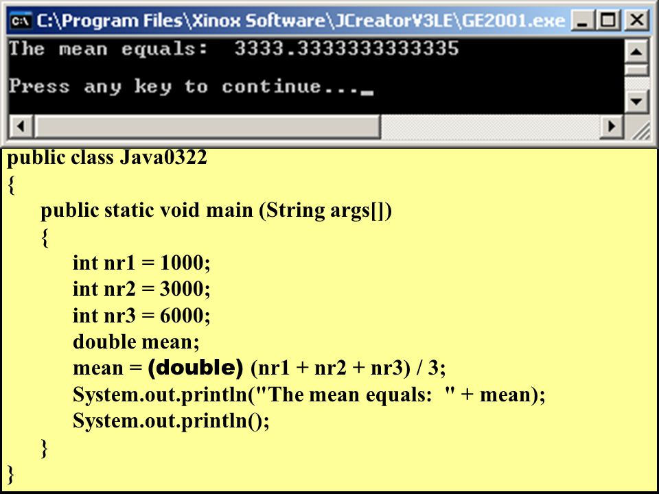 // Java0322.java // This program corrects the logic error of Java0321.java.