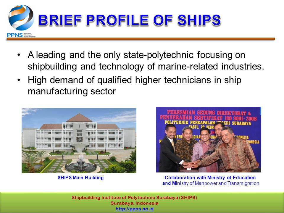 A leading and the only state-polytechnic focusing on shipbuilding and technology of marine-related industries.