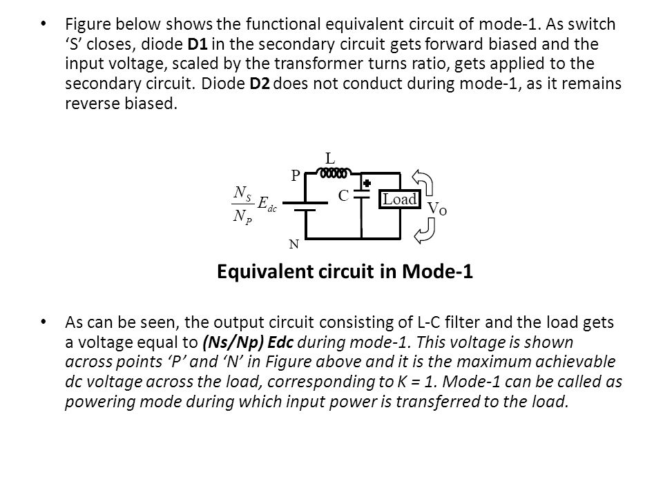 Figure below shows the functional equivalent circuit of mode-1.