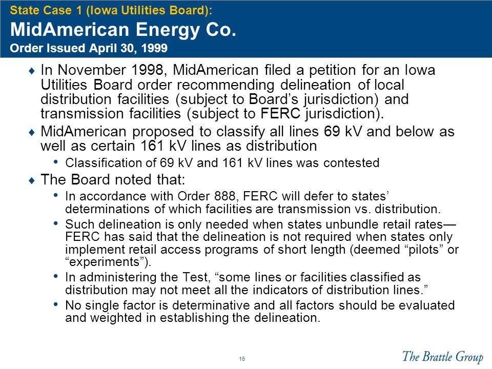 16 State Case 1 (Iowa Utilities Board): MidAmerican Energy Co.
