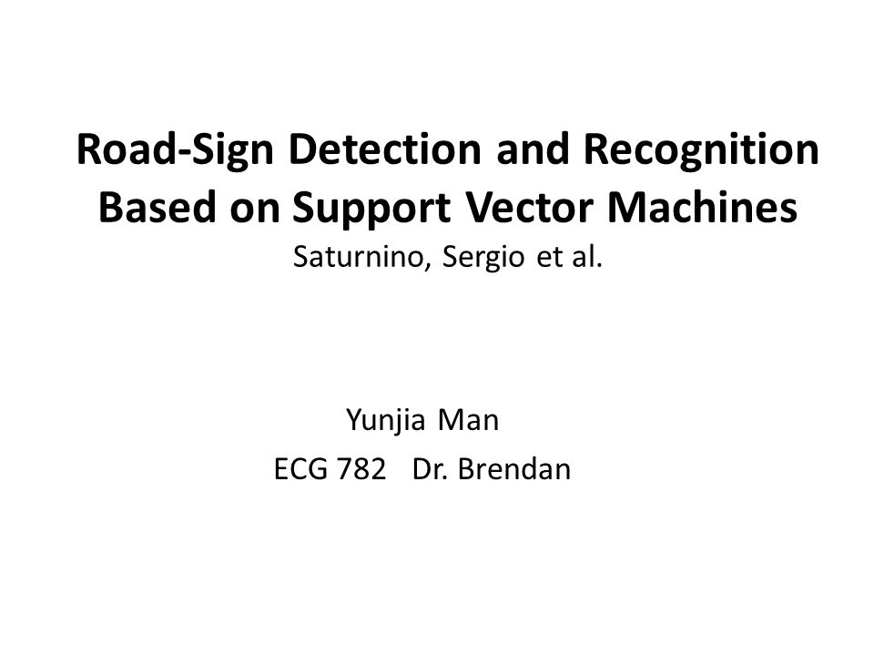 Road-Sign Detection and Recognition Based on Support Vector Machines Saturnino, Sergio et al.