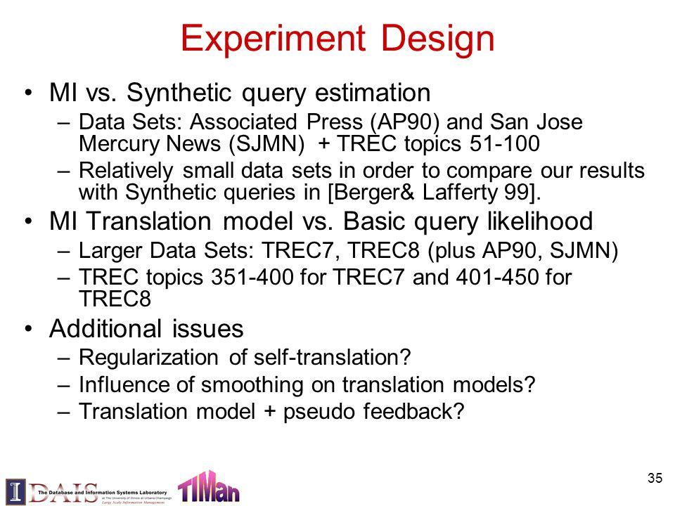 Experiment Design MI vs.