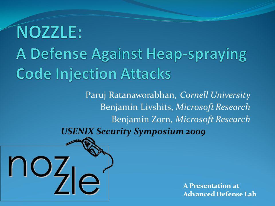 Outline Introduce to Heap Spray Nozzle Architecture Design Implement Evaluation Limitation 2Advanced Defense Lab