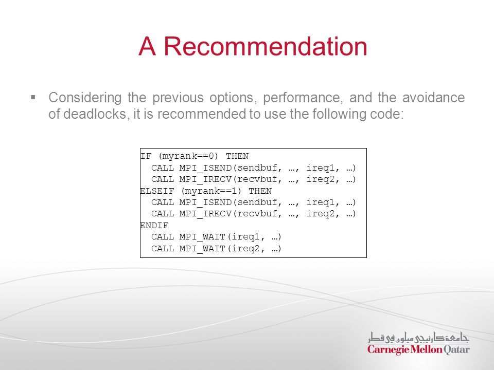 A Recommendation  Considering the previous options, performance, and the avoidance of deadlocks, it is recommended to use the following code: IF (myr
