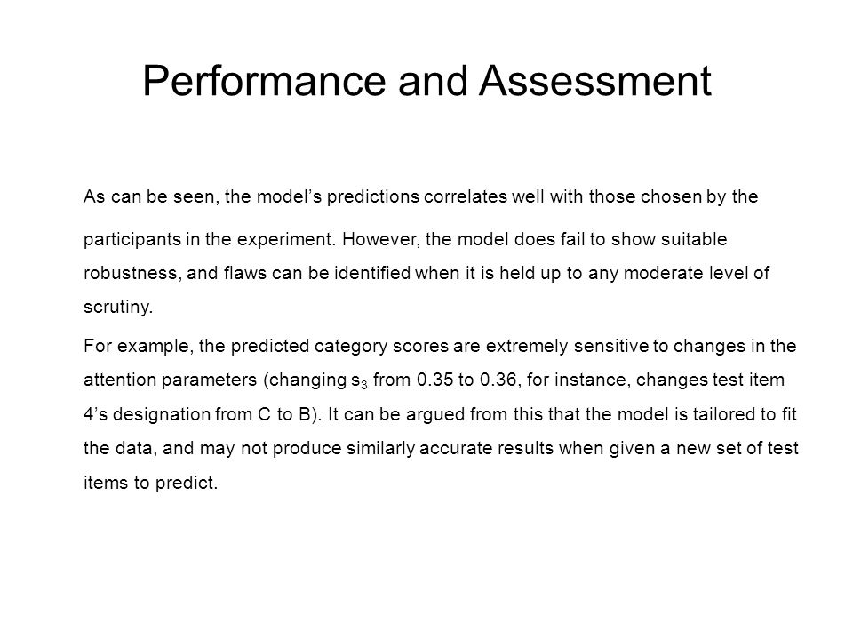 Performance and Assessment As can be seen, the model's predictions correlates well with those chosen by the participants in the experiment. However, t