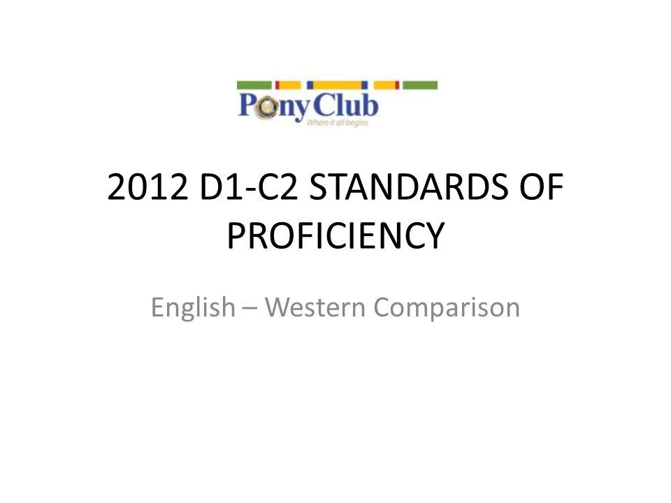 2012 D1‐C2 STANDARDS OF PROFICIENCY English – Western Comparison