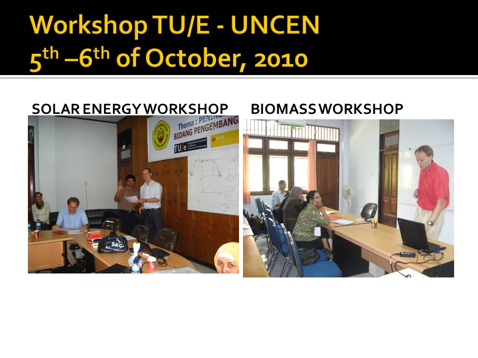 SOLAR ENERGY WORKSHOPBIOMASS WORKSHOP
