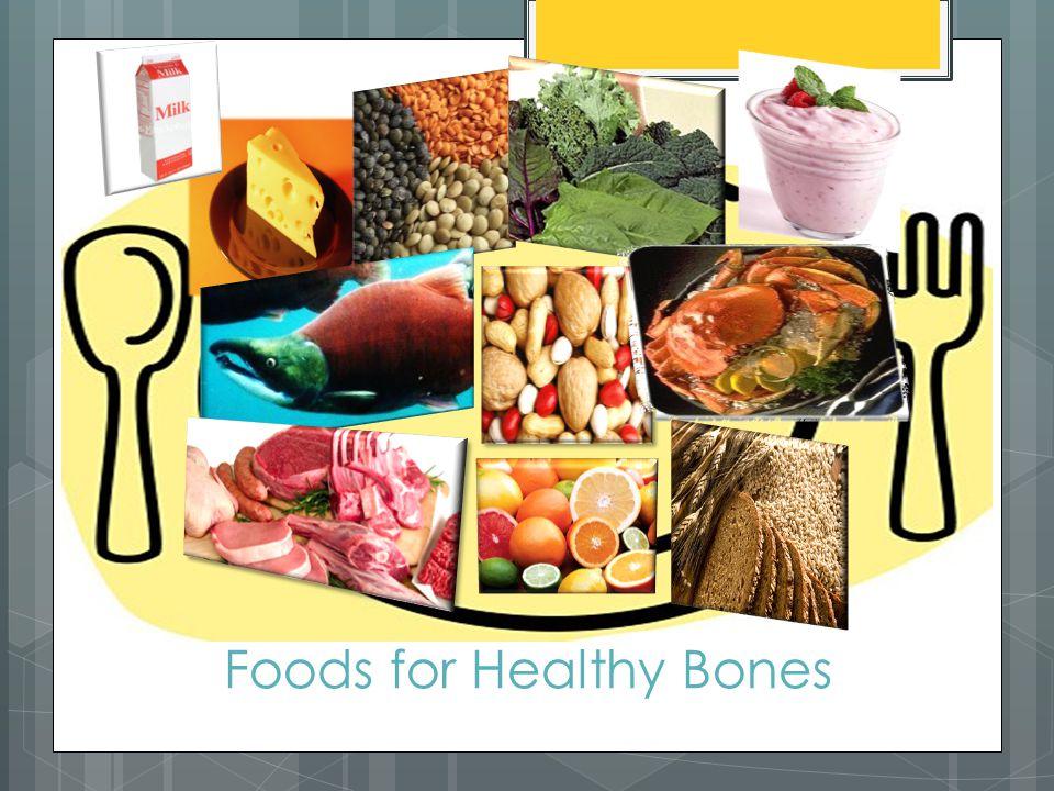 Foods for Healthy Bones