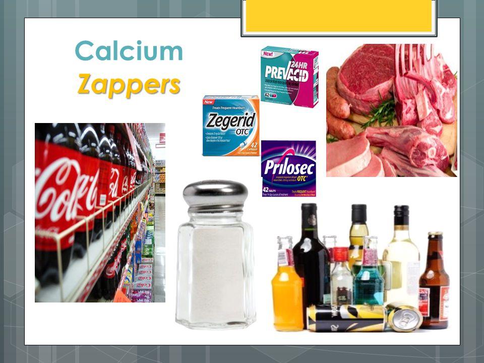 Zappers Calcium Zappers