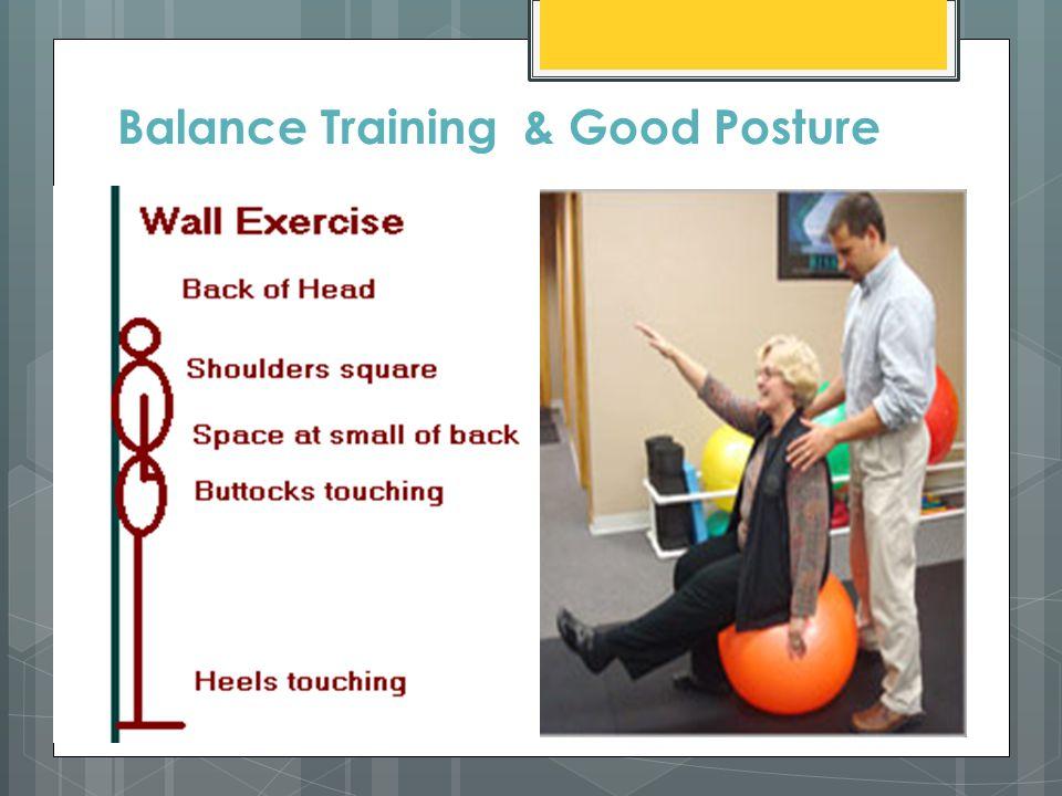 Balance Training & Good Posture