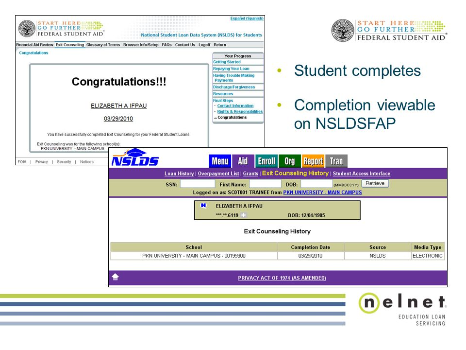 Student completes Completion viewable on NSLDSFAP