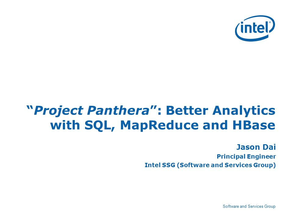 12 Software and Services Group Agenda Overview of Project Panthera Analytical SQL engine for MapReduce Document store for better query processing on HBase Summary 12