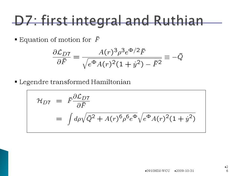 2009-10-31 0910HIM-WCU 2626  Equation of motion for  Legendre transformed Hamiltonian