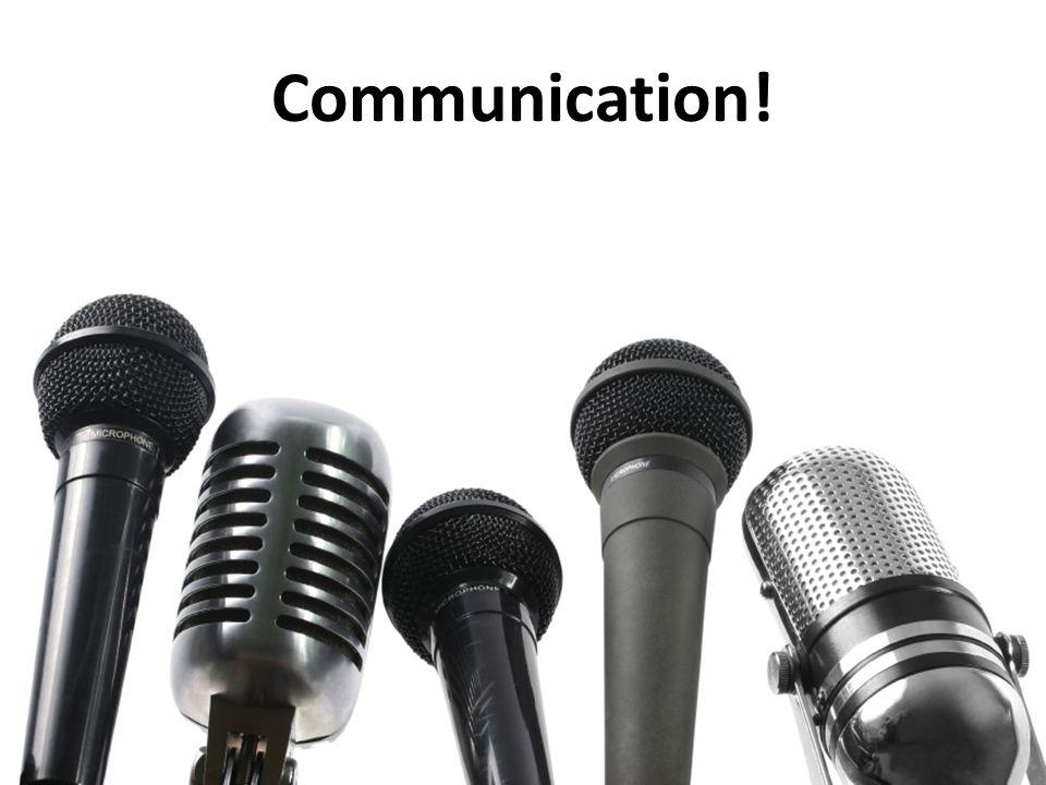 Communication!