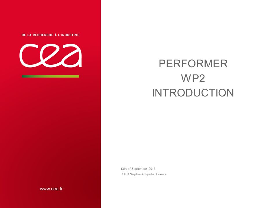PERFORMER WP2 INTRODUCTION 13th of September 2013 CSTB Sophia Antipolis, France