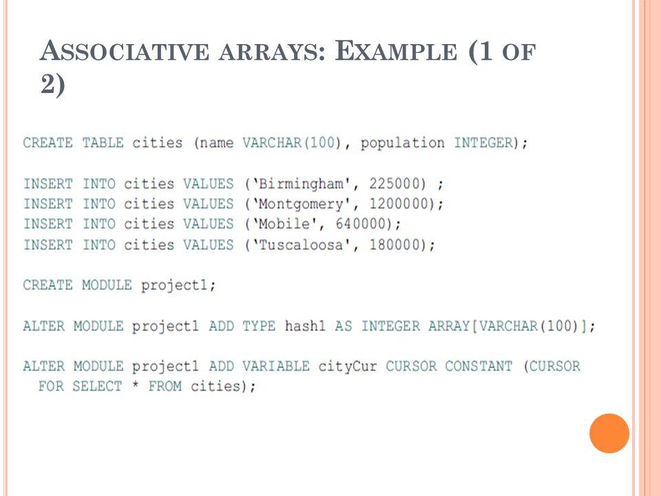 A SSOCIATIVE ARRAYS : E XAMPLE (1 OF 2)