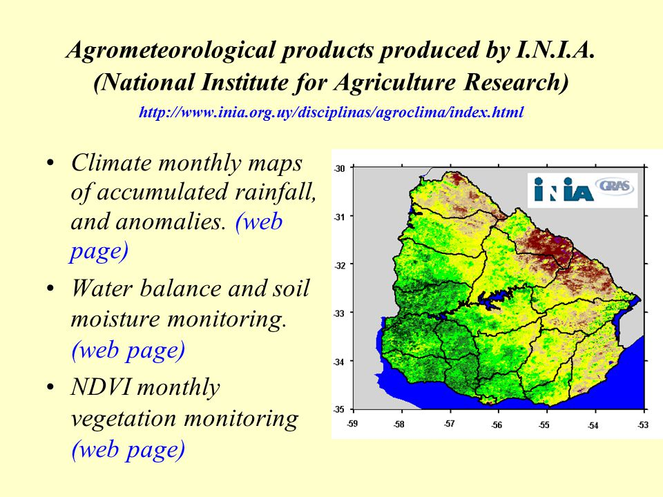 Regional and National research related to agrometeorology 1.Projects funded by the Inter-American Institute for Global Change (IAI) ISP II 1997 – 2000 Climate Variability and Agriculture in Argentina and Uruguay: Assessment of ENSO Effects and Perspectives for the use of Climate Forecast.
