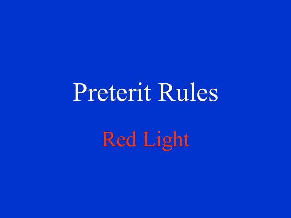 Preterit Rules Red Light