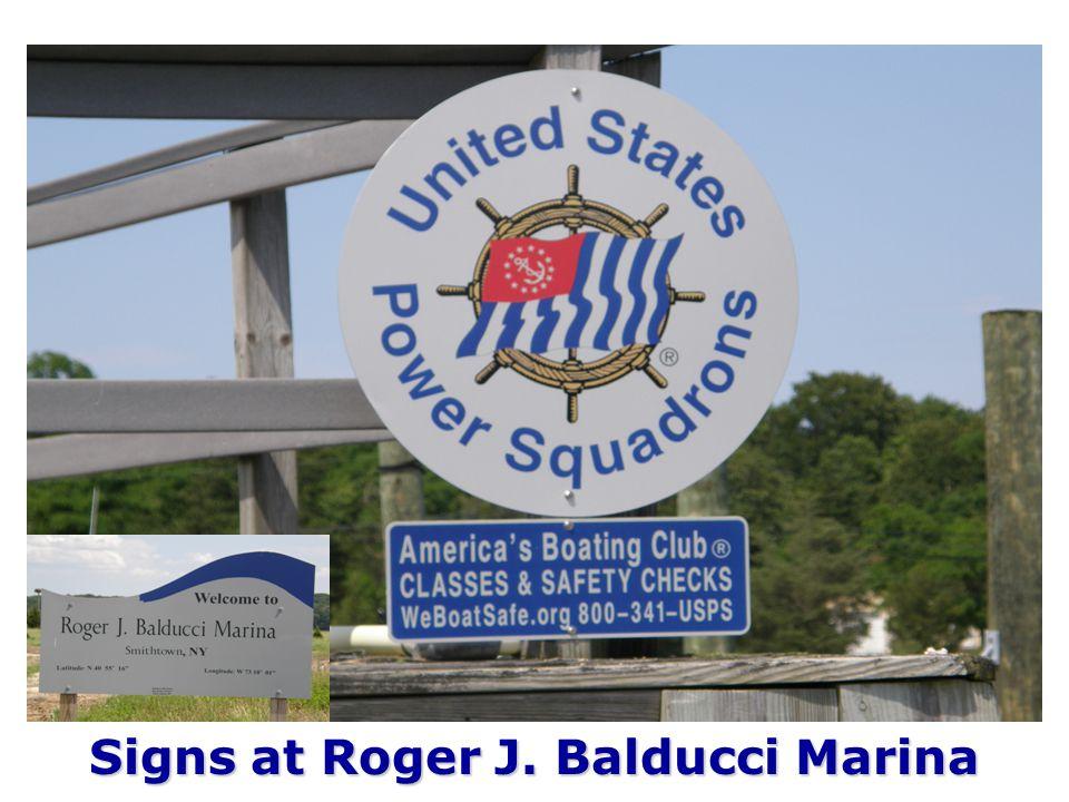 Signs at Roger J. Balducci Marina