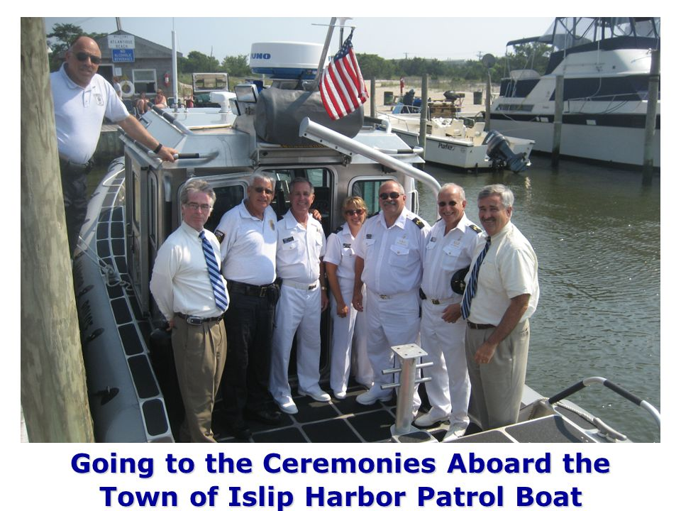 Going to the Ceremonies Aboard the Town of Islip Harbor Patrol Boat
