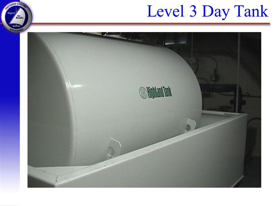 Level 3 Day Tank