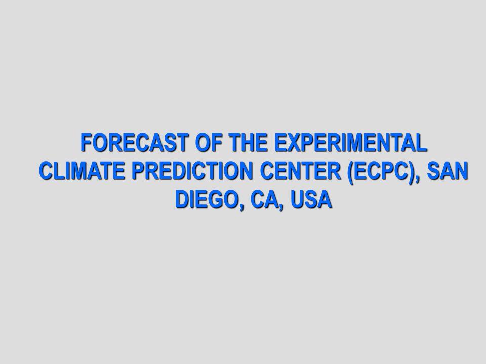 FORECAST OF THE EXPERIMENTAL CLIMATE PREDICTION CENTER (ECPC), SAN DIEGO, CA, USA