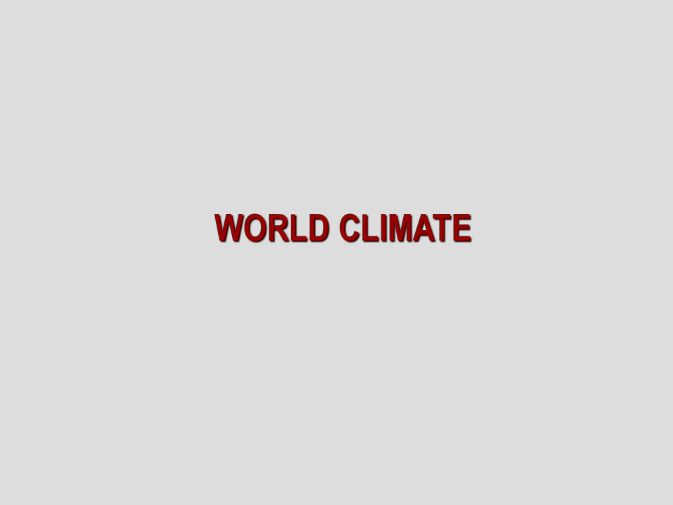 WORLD CLIMATE