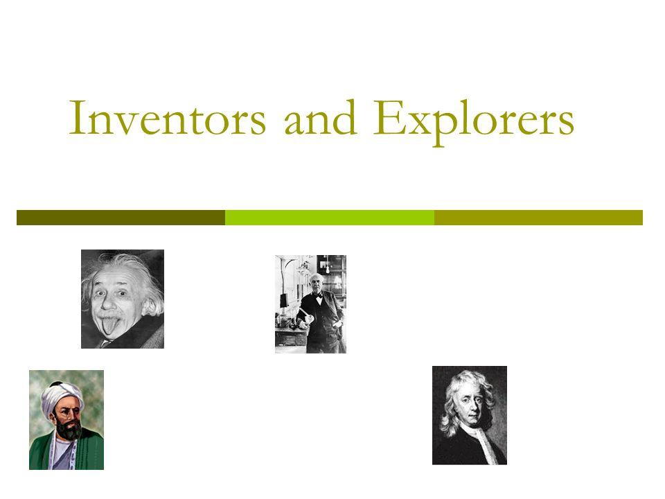 Inventors and Explorers