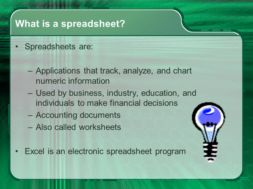 What is a spreadsheet.