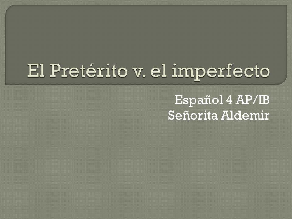 Español 4 AP/IB Señorita Aldemir