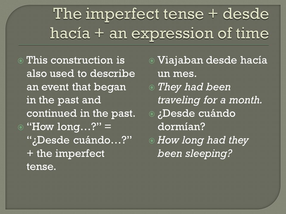  Use the imperfect with the preterite to describe a situation that was going on (the imperfect) when an action or event occurred—that is,was begun or completed (the preterite).
