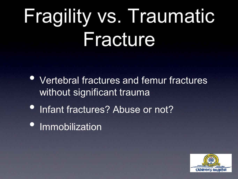Fragility vs.